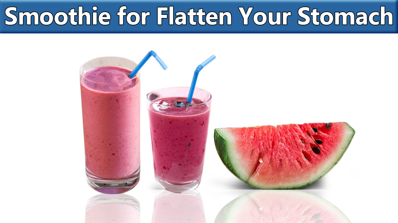 Smoothie can help in flattening your stomach