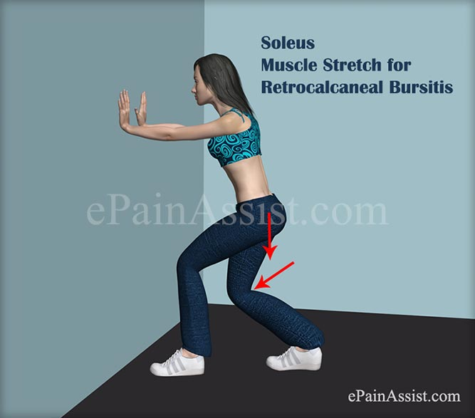 Soleus Muscle Stretch for Retrocalcaneal Bursitis or Achilles Tendon Bursitis