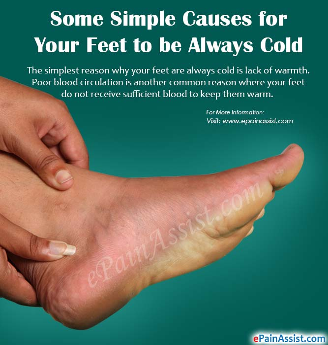 Some Simple Causes for Your Feet to be Always Cold