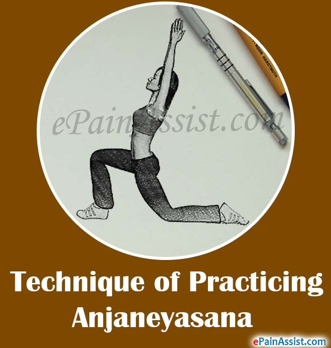 Technique of Practicing Anjaneyasana or Crescent Moon Pose