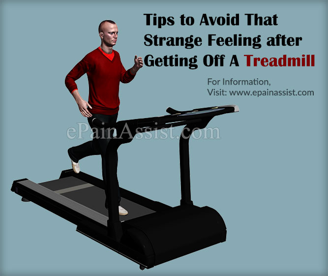 Tips to Avoid That Strange Feeing after Getting Off A Treadmill