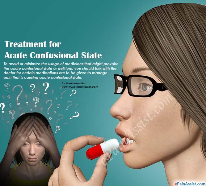 Treatment for Acute Confusional State or Delirium