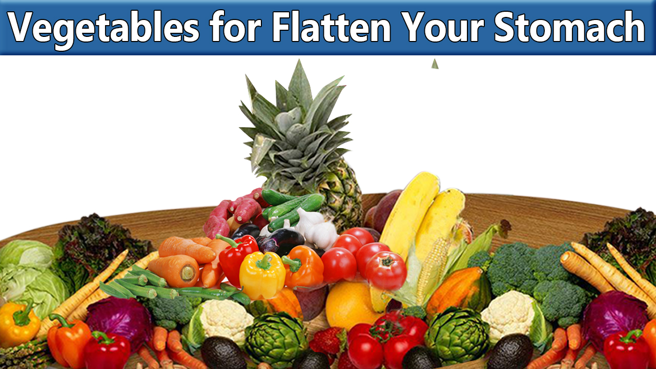 Vegetables and citrus fruits are best for a flat stomach