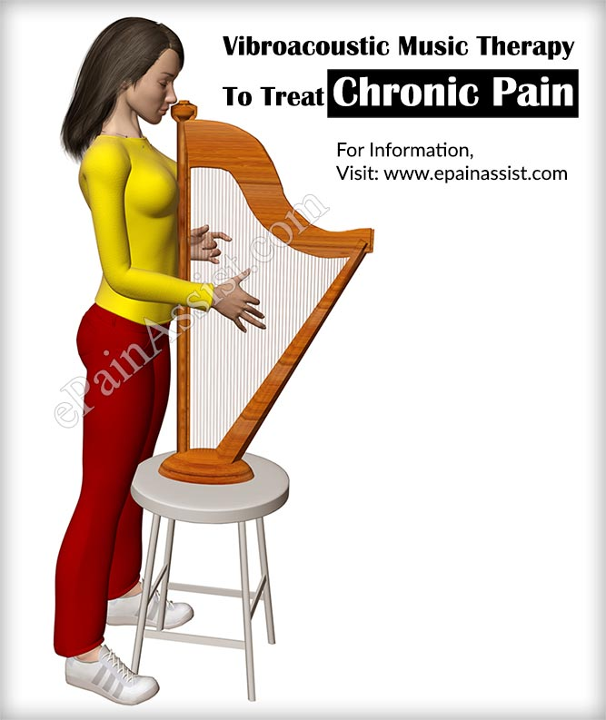 Vibroacoustic Music Therapy To Treat Chronic Pain