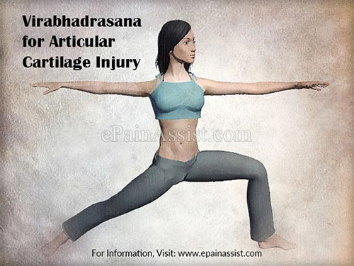 Virabhadrasana  for Articular Cartilage Injury