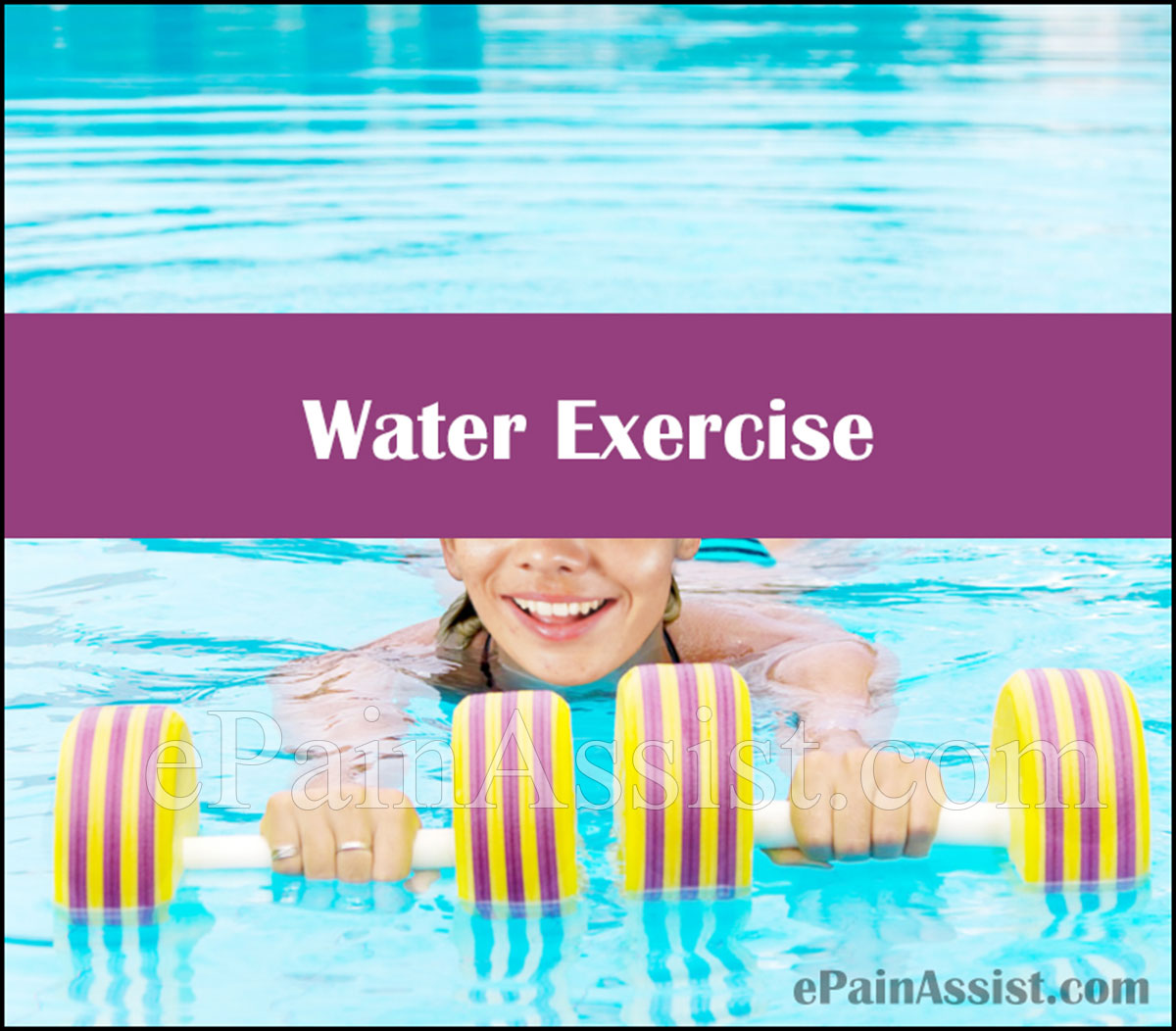 Water Exercise: Facts, Advantages, Benefits, How To Exercise In Pool