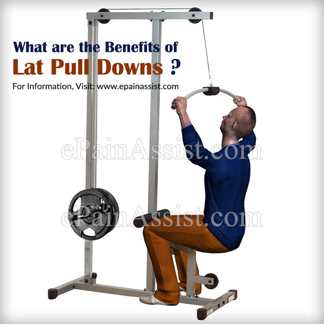 What are the Benefits of Lat Pull Downs?