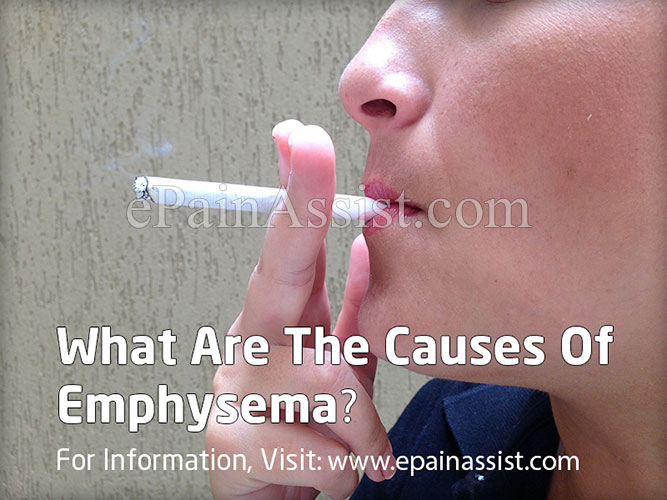 What Are The Causes Of Emphysema?