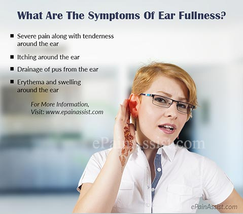 What Are The Symptoms Of Ear Fullness?