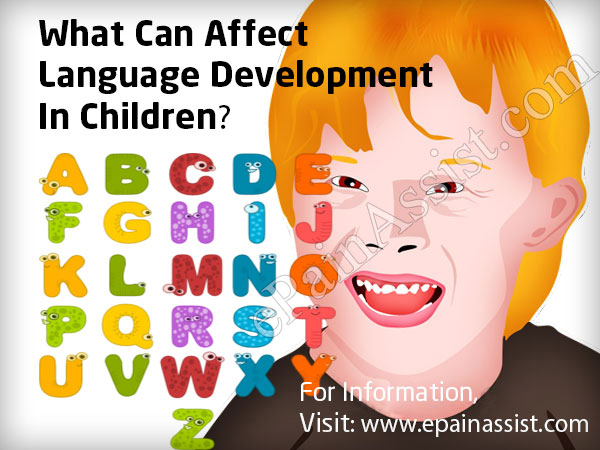 What Can Affect Language Development In Children?