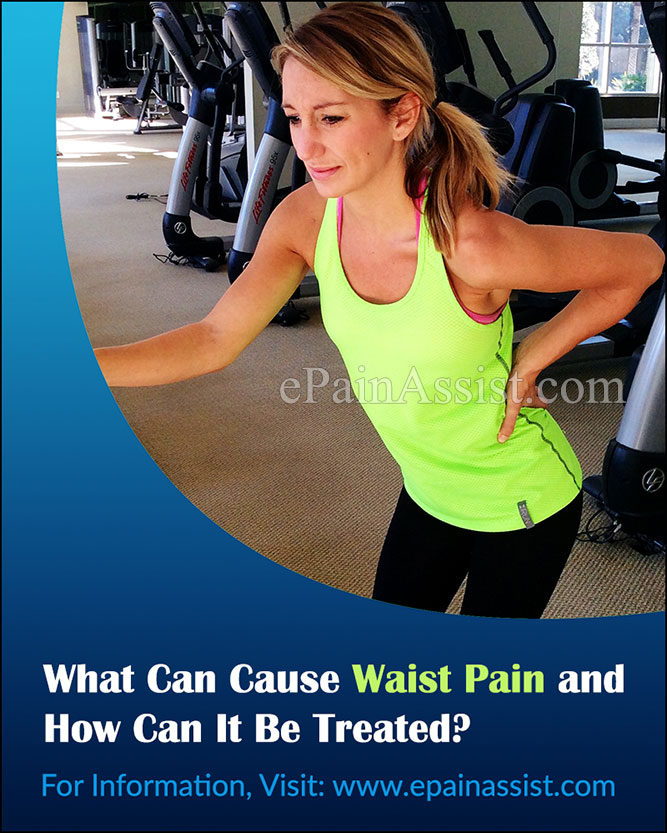 What Can Cause Waist Pain and How Can It Be Treated?