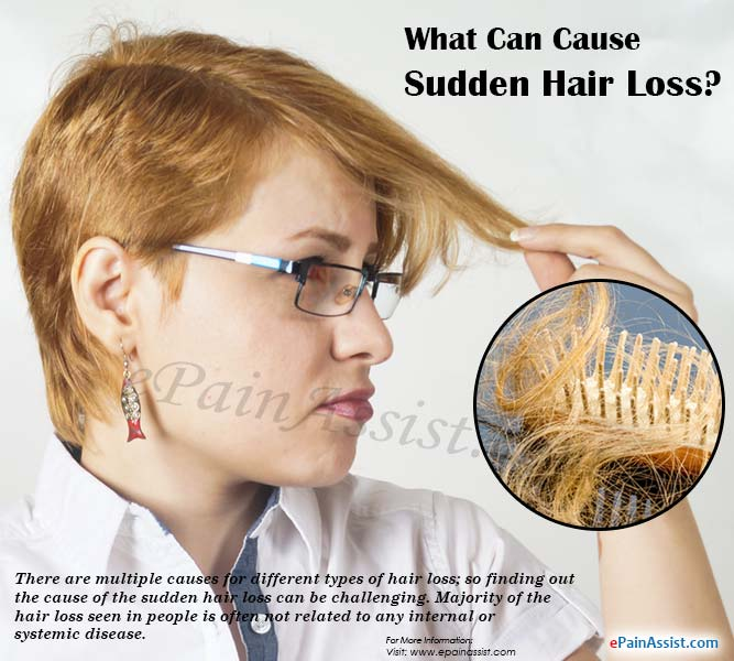 What Can Cause Sudden Hair Loss?