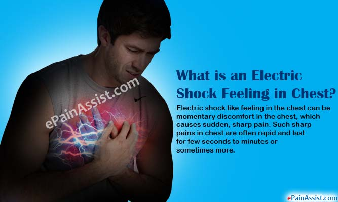 What Causes Electric Shock Feeling in Chest?