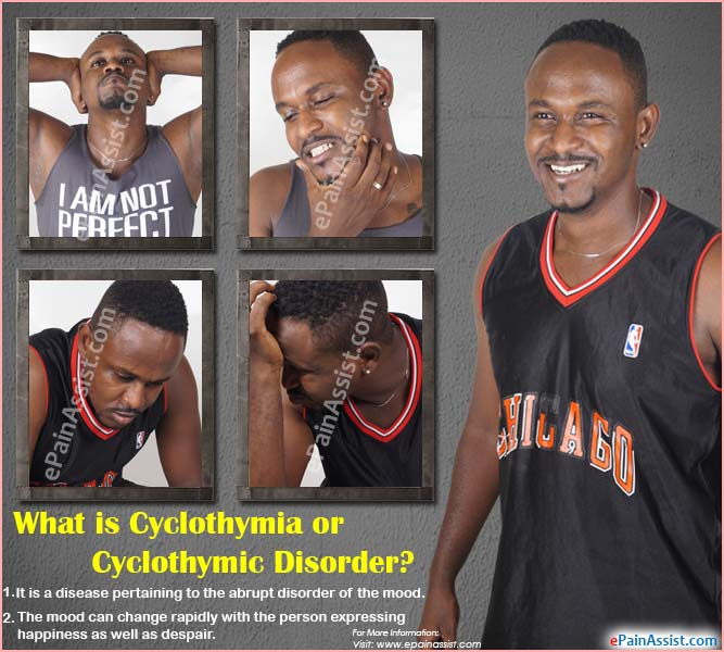 What is Cyclothymia or Cyclothymic Disorder?