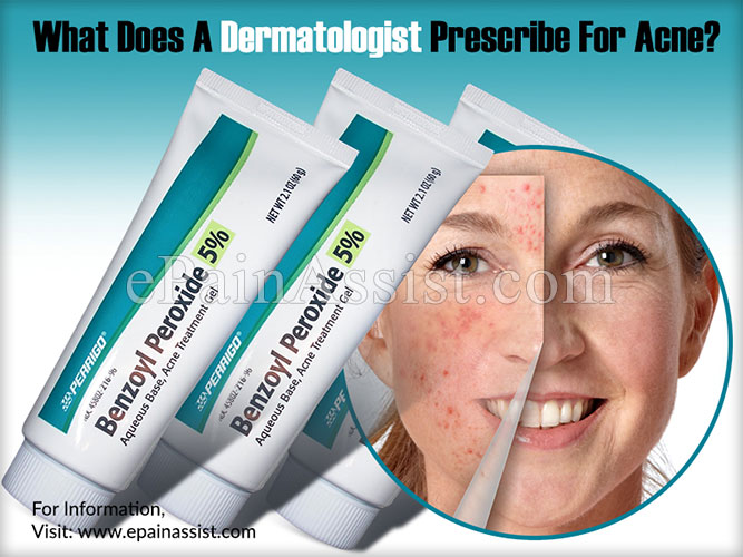 What Does A Dermatologist Prescribe For Acne?