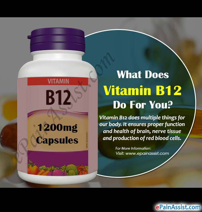 What Does Vitamin B12 Do For You?