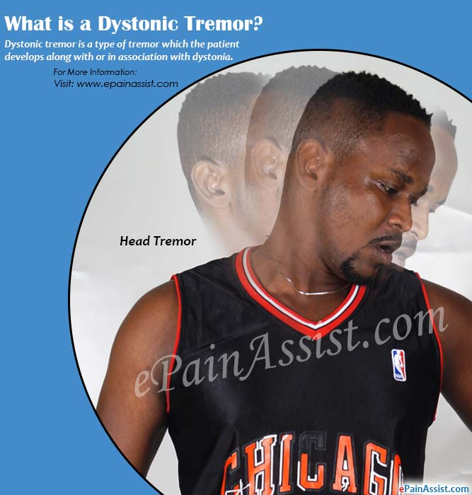 What is a Dystonic Tremor?