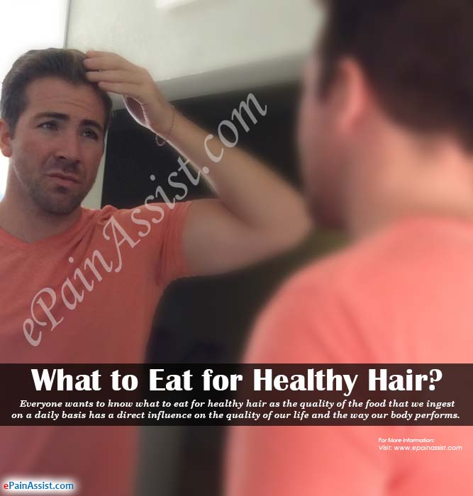 What to Eat for Healthy Hair?