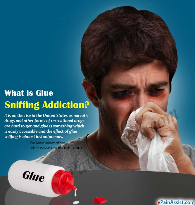 What is Glue Sniffing Addiction?