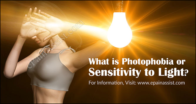 What is Photophobia or Sensitivity to Light?