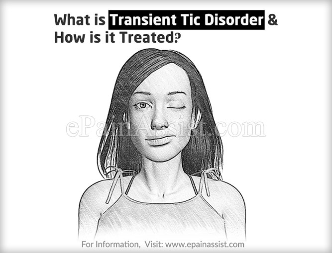What is Transient Tic Disorder & How is it Treated?