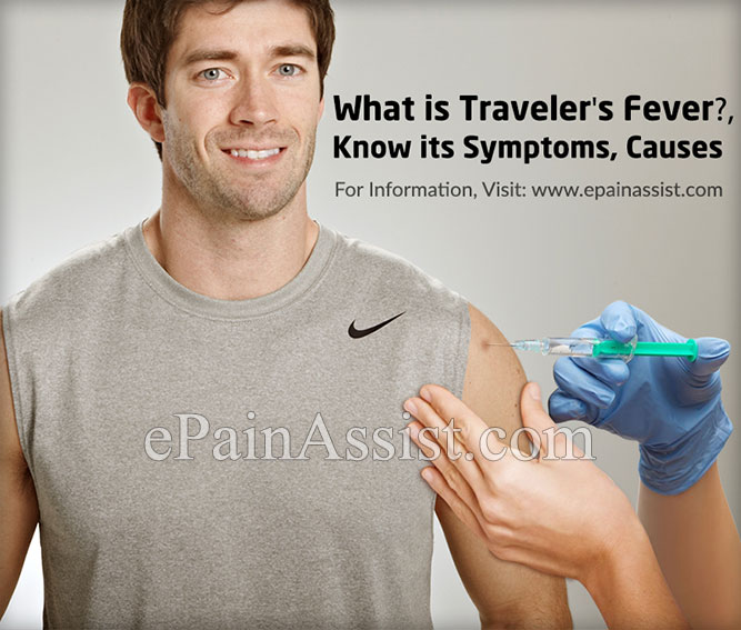 What is Traveler's Fever, Know its Symptoms, Causes
