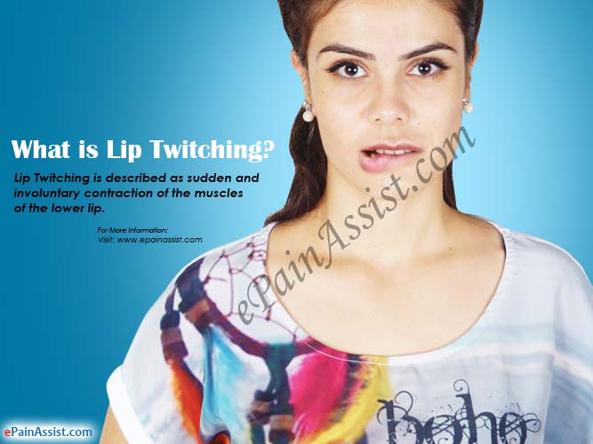 What is Lip Twitching?