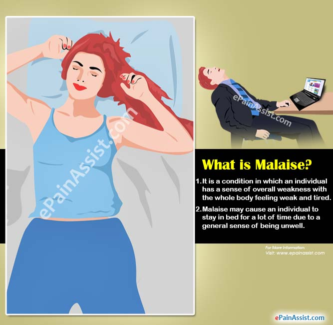 What is Malaise?
