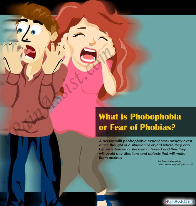 What is Phobophobia or Fear of Phobias?