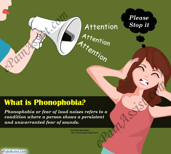 What is Phonophobia or Fear of Loud Noises?