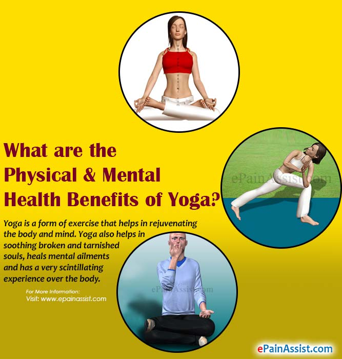 What are the Physical & Mental Health Benefits of Yoga?