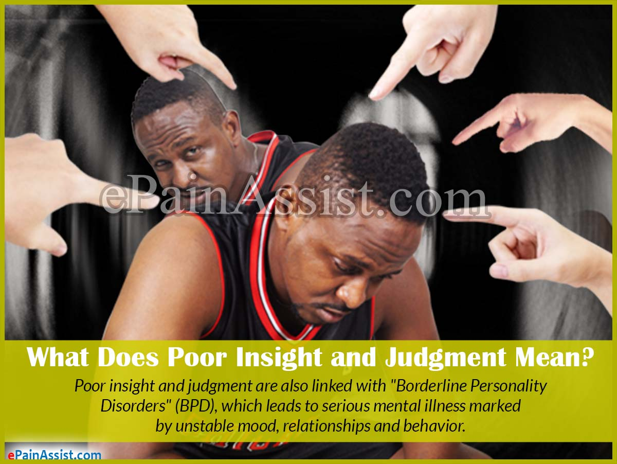 What Does Poor Insight & Judgment Mean