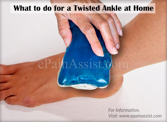 What to do for a Sprained Ankle or a Twisted Ankle at Home?