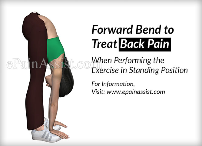 Forward Bend to Treat Back Pain: When Performing the Exercise in Standing Position