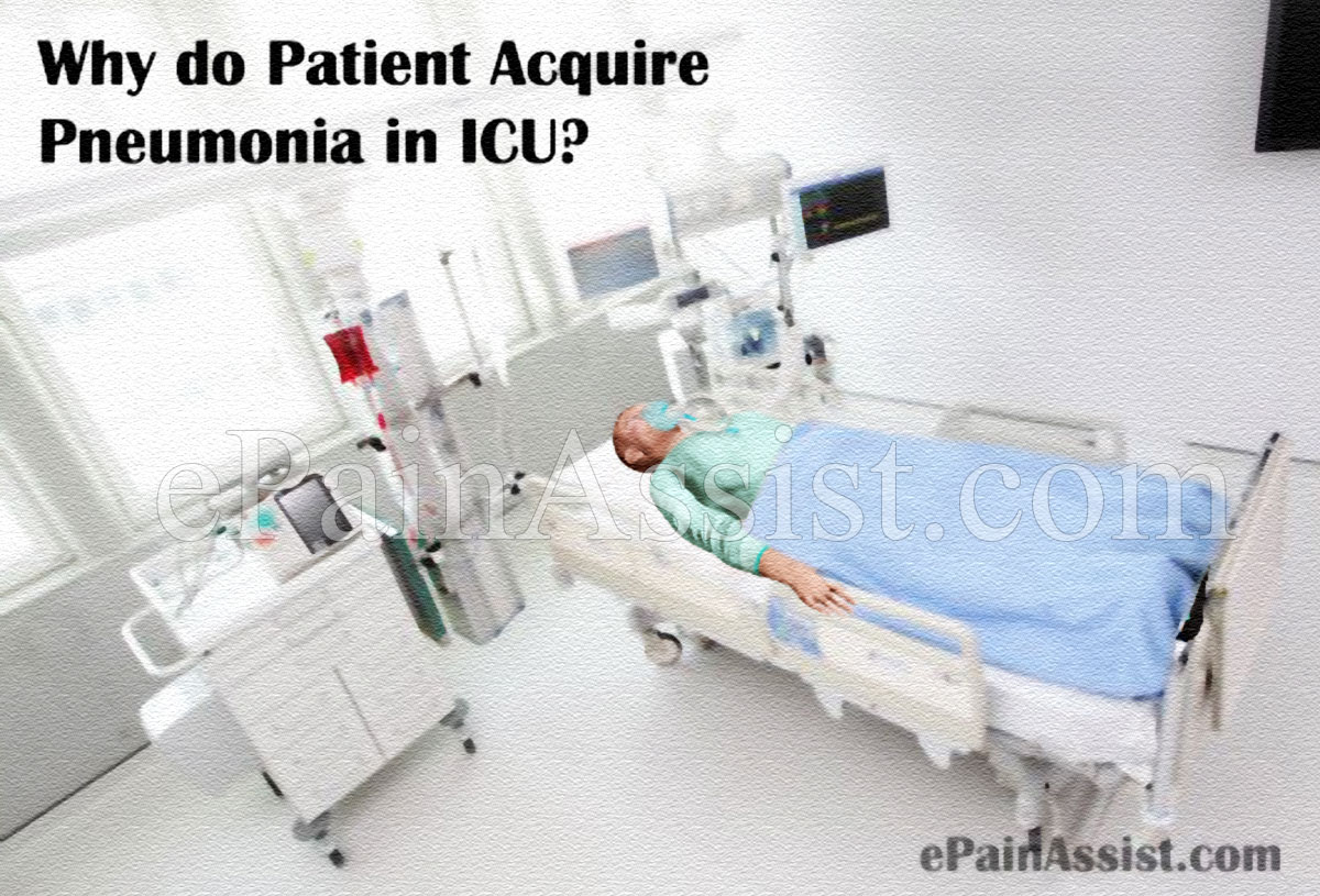 Why do Patient Acquire Pneumonia in ICU?