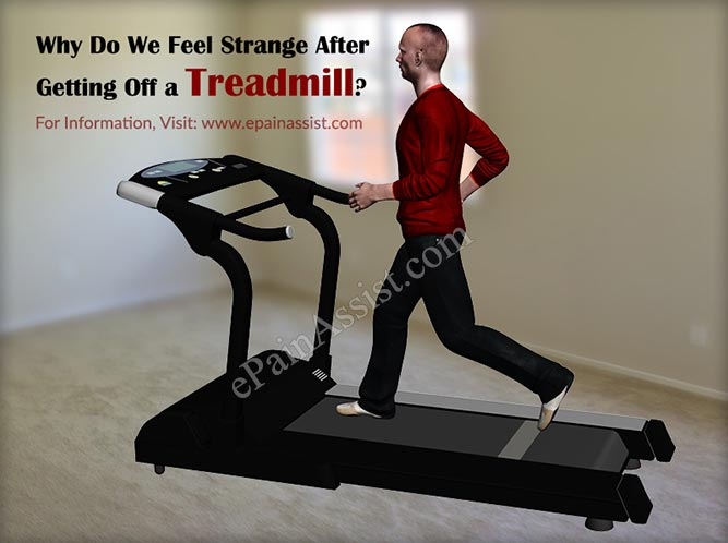 Why Do We Feel Strange After Getting Off A Treadmill?