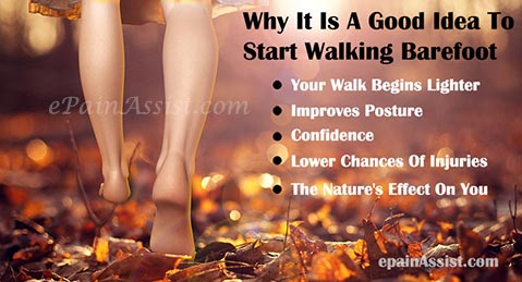 Why It Is A Good Idea To Start Walking Barefoot!