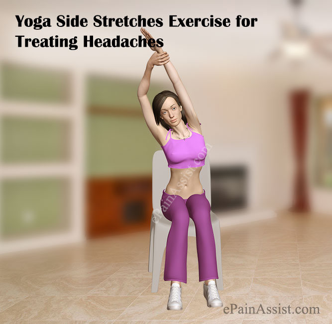 Yoga Side Stretches Exercise for Treating Headaches
